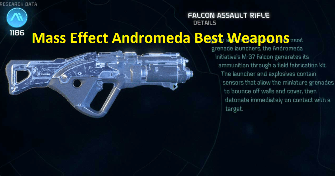 Mass Effect Andromeda Best Weapons