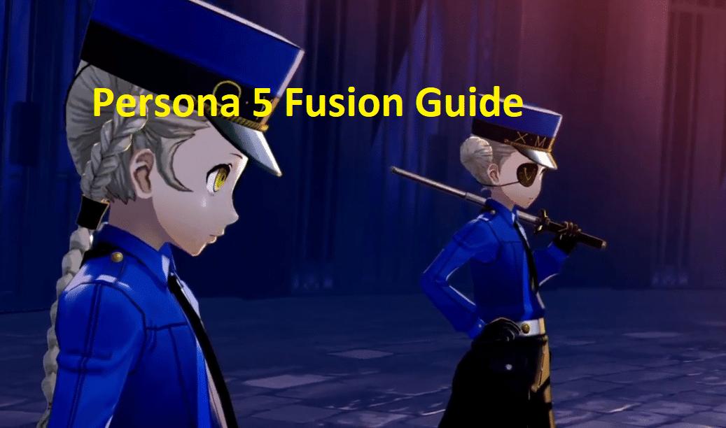 Persona 5 Fusion Guide