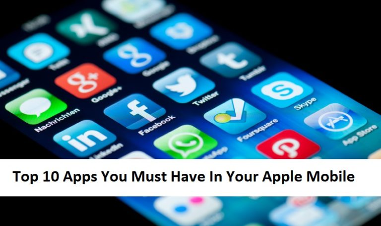 Top 10 apps you must have in your apple phones