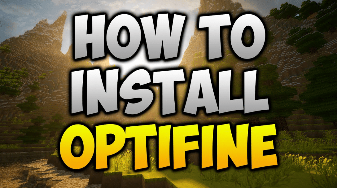How To Install Optifine For Minecraft 2021